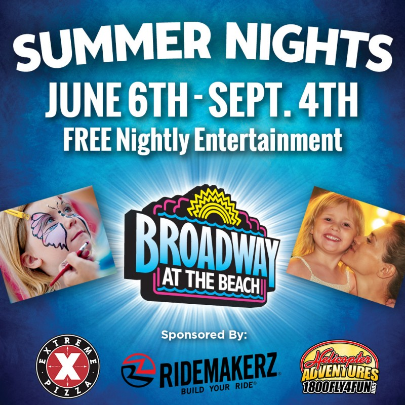 Broadway at the Beach Summer Nights