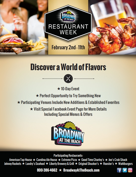 Experience A Featured Menu And/or Specials At Your Favorite Participating  Broadway At The Beach Restaurants From Friday, February 2nd Thru Sunday, ...